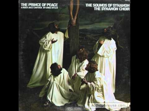 The Prince of Peace by the Synanon Choir